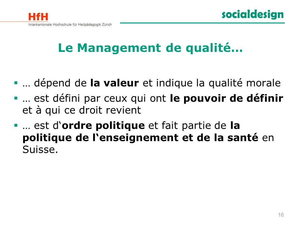 Le Management de qualité…