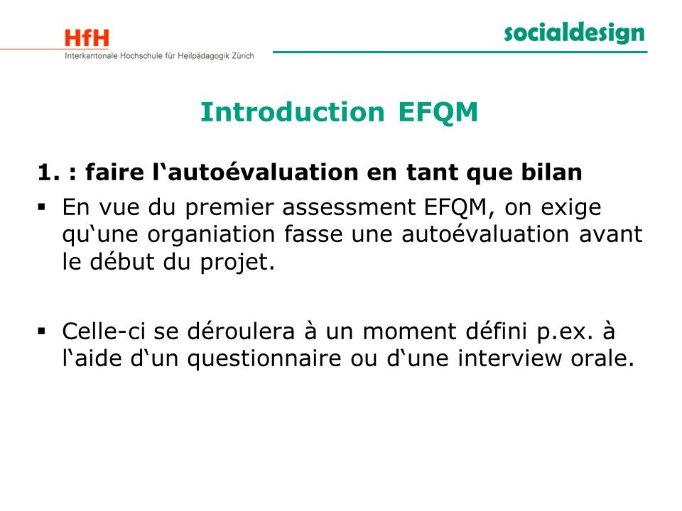 Introduction EFQM 1. : faire l'autoévaluation en tant que bilan