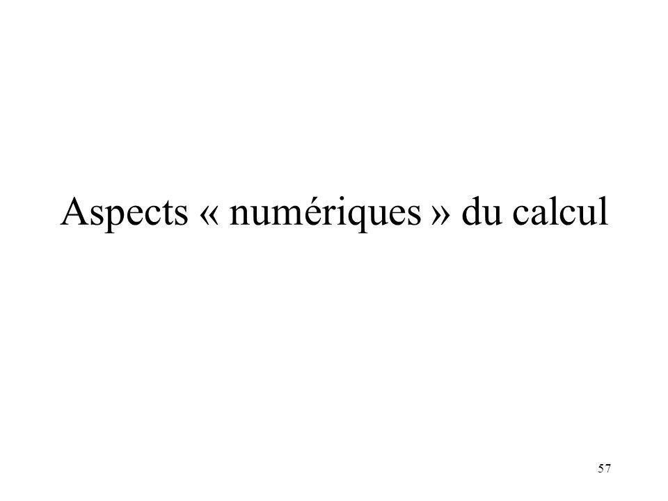 Aspects « numériques » du calcul