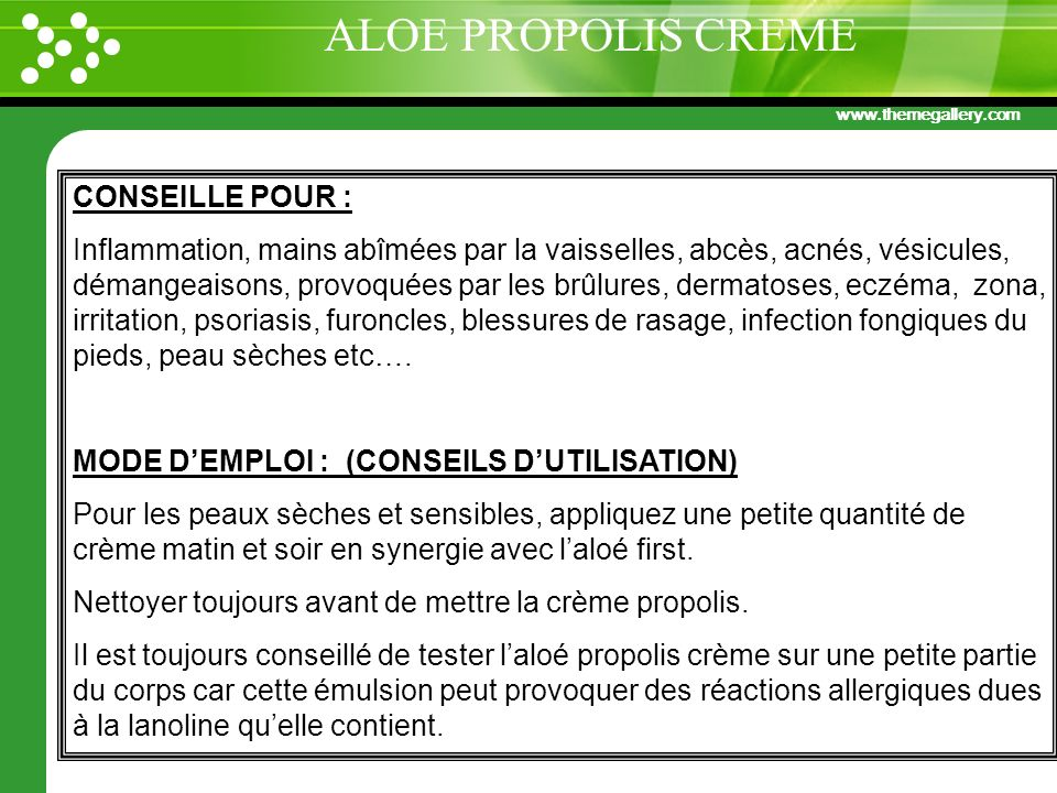 ALOE PROPOLIS CREME CONSEILLE POUR :