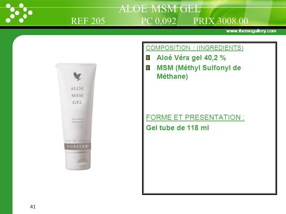 ALOE MSM GEL REF 205 PC 0,092 PRIX 3008.00 Aloé Véra gel 40,2 %