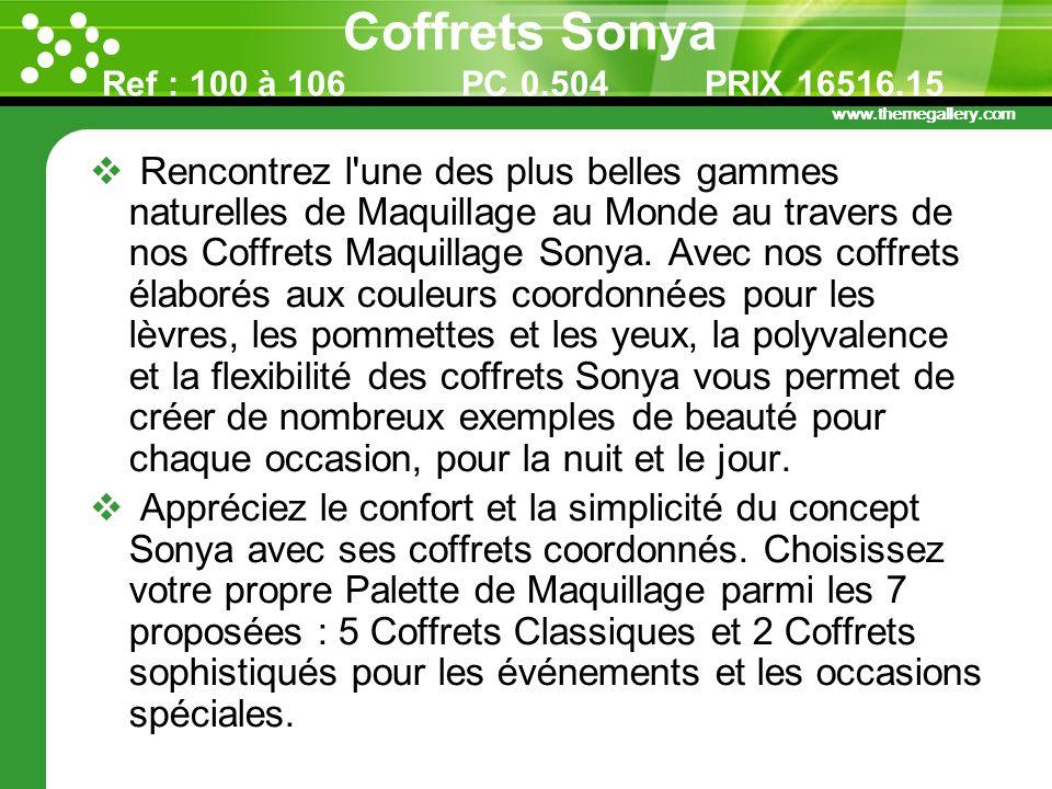 Coffrets Sonya Ref : 100 à 106 PC 0.504 PRIX 16516.15