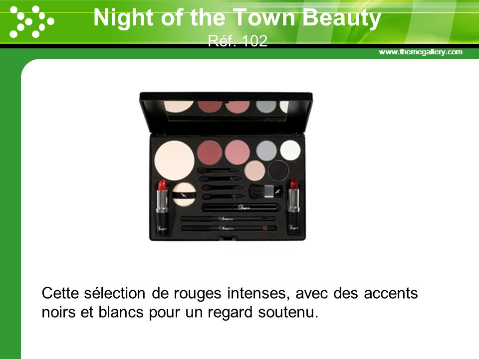 Night of the Town Beauty Réf. 102
