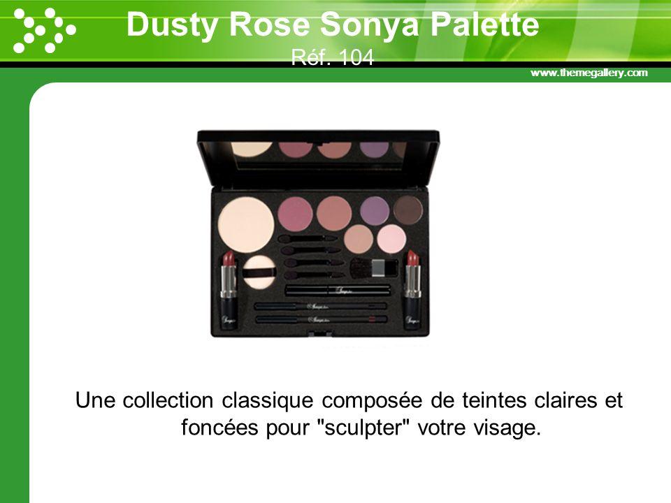 Dusty Rose Sonya Palette Réf. 104