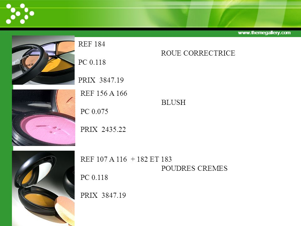 REF 184 ROUE CORRECTRICE. PC 0.118. PRIX 3847.19. REF 156 A 166. BLUSH. PC 0.075. PRIX 2435.22.