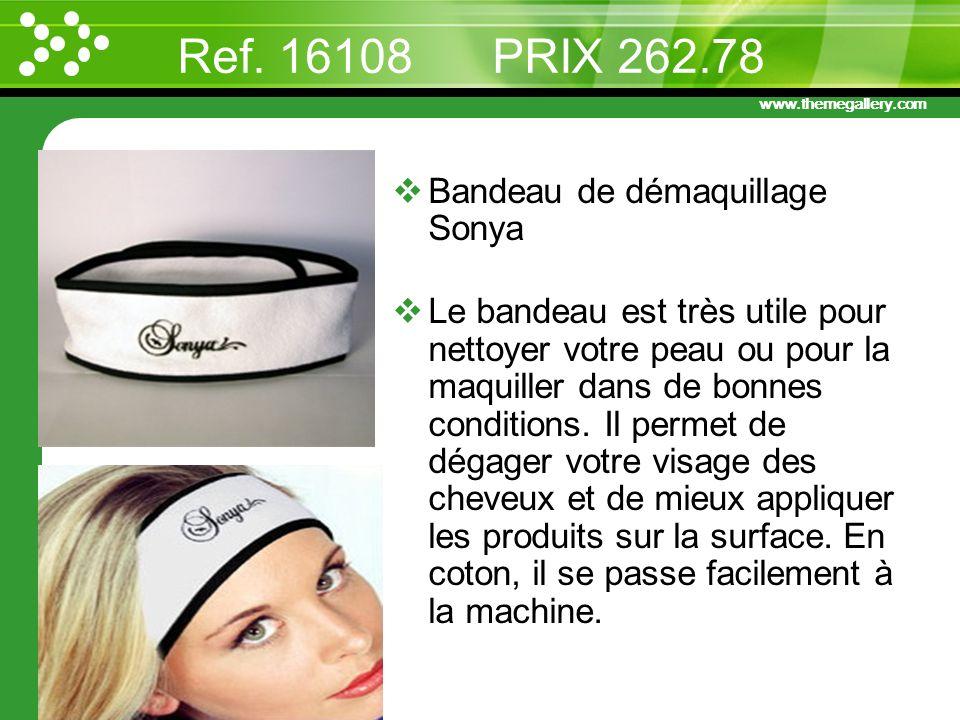 Ref. 16108 PRIX 262.78 Bandeau de démaquillage Sonya