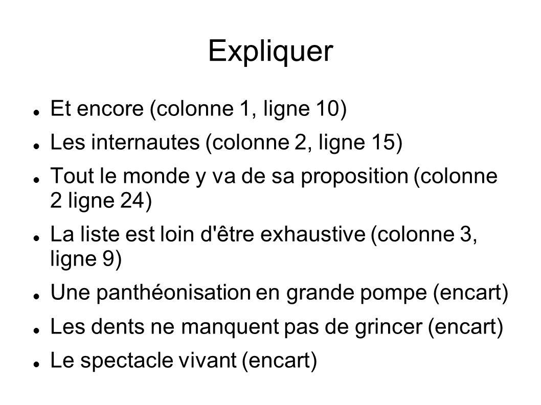 Expliquer Et encore (colonne 1, ligne 10)