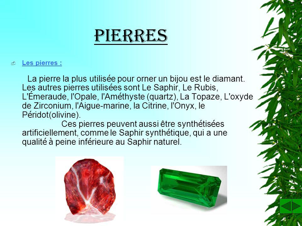Pierres Les pierres :
