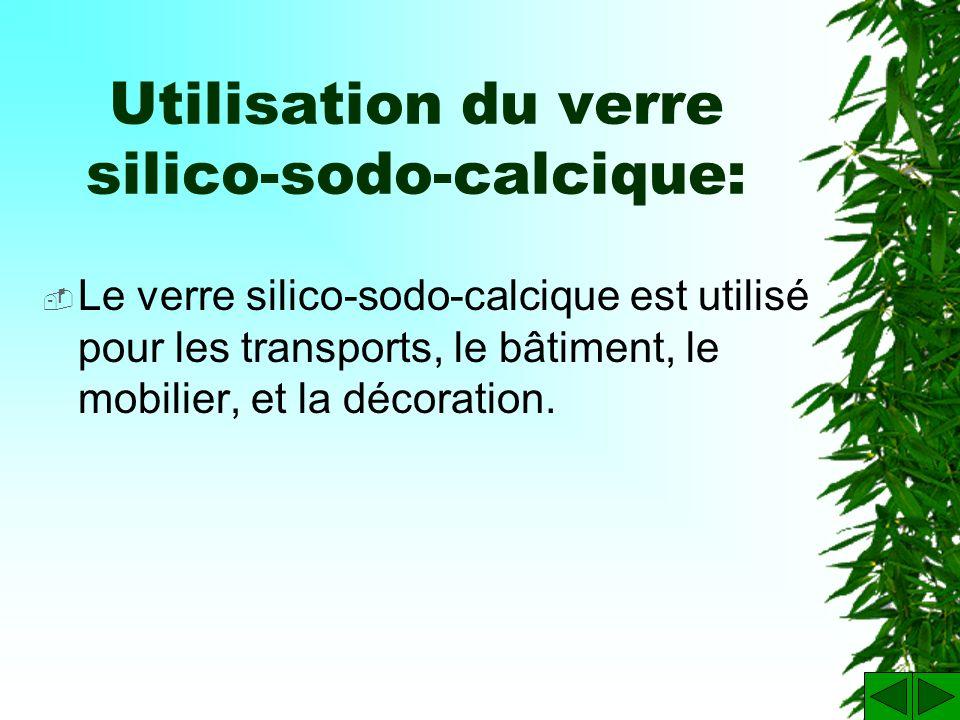 Utilisation du verre silico-sodo-calcique:
