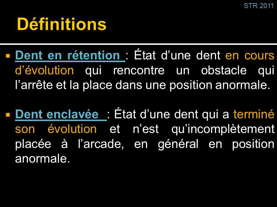 STR 2011 Définitions.