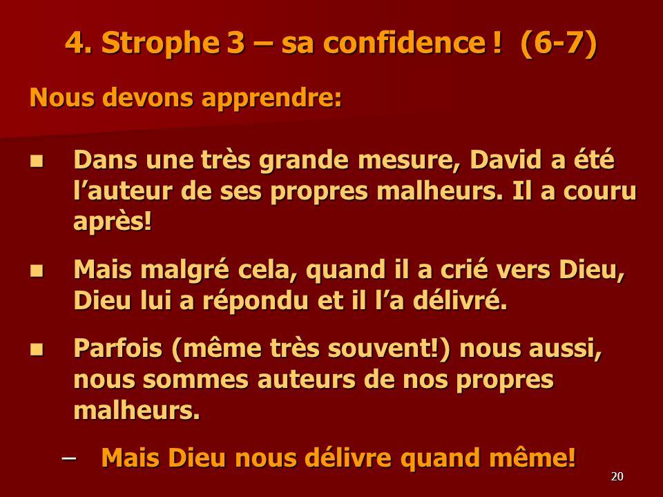 4. Strophe 3 – sa confidence ! (6-7)