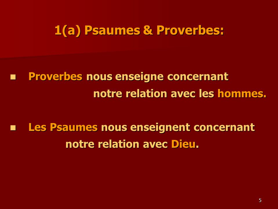 1(a) Psaumes & Proverbes: