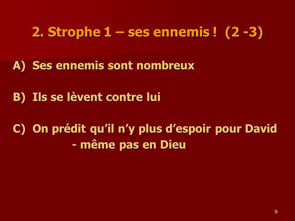2. Strophe 1 – ses ennemis ! (2 -3)