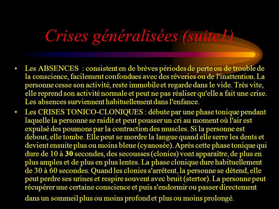 Crises généralisées (suite1)