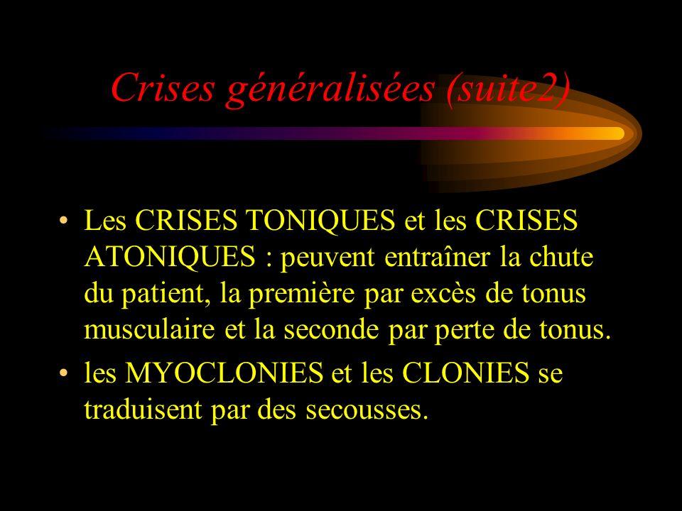 Crises généralisées (suite2)