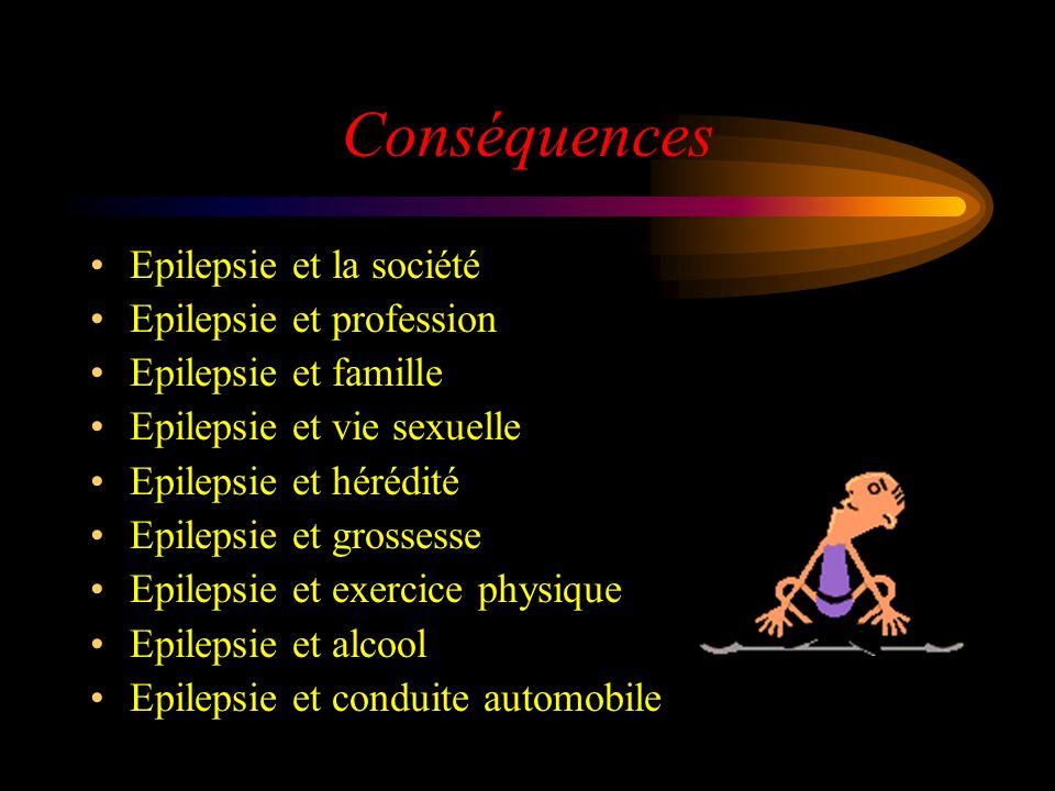 Conséquences Epilepsie et la société Epilepsie et profession