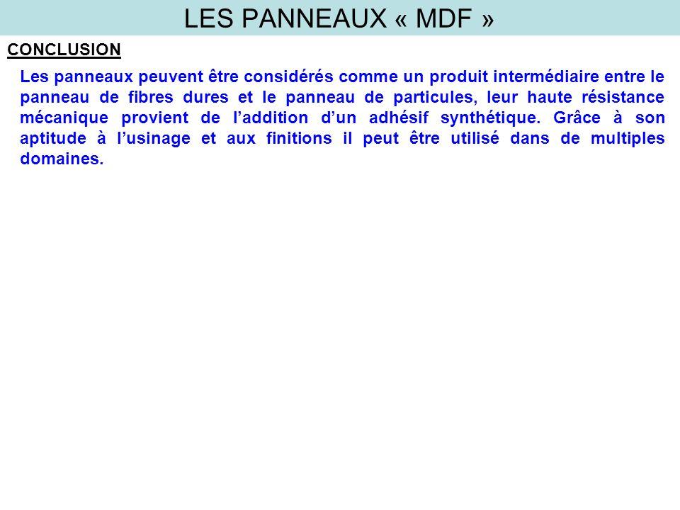 LES PANNEAUX « MDF » CONCLUSION