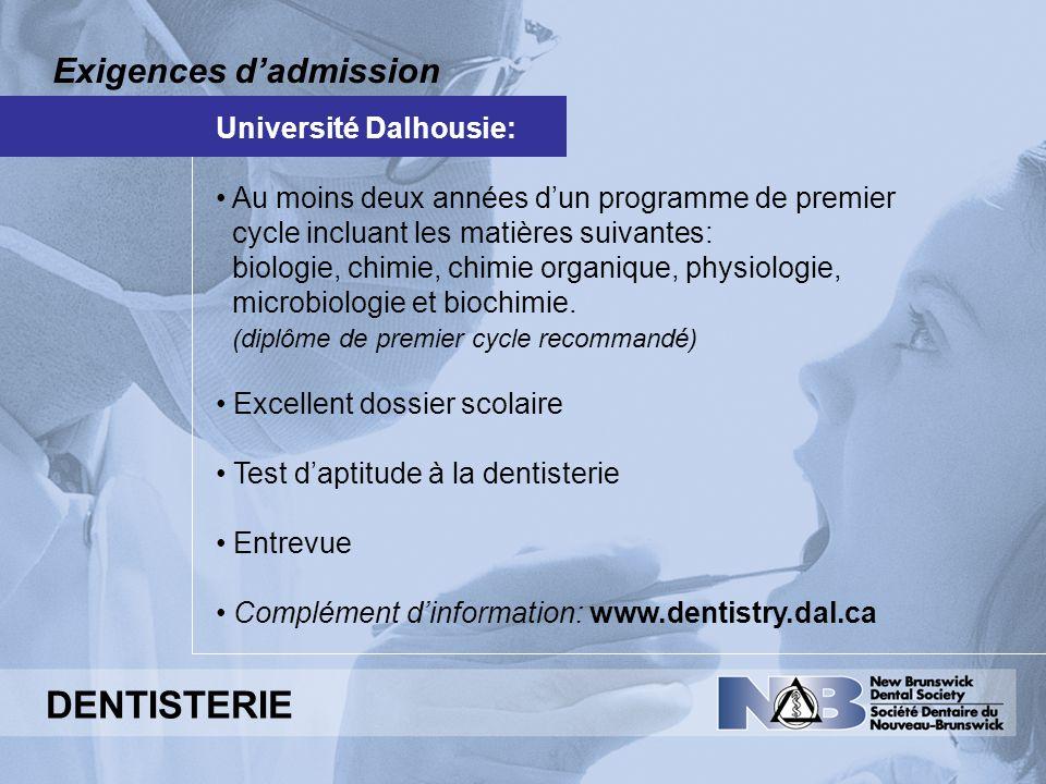DENTISTERIE Exigences d'admission Université Dalhousie: