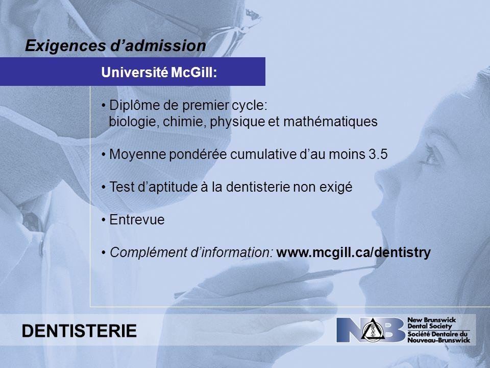 DENTISTERIE Exigences d'admission Université McGill: