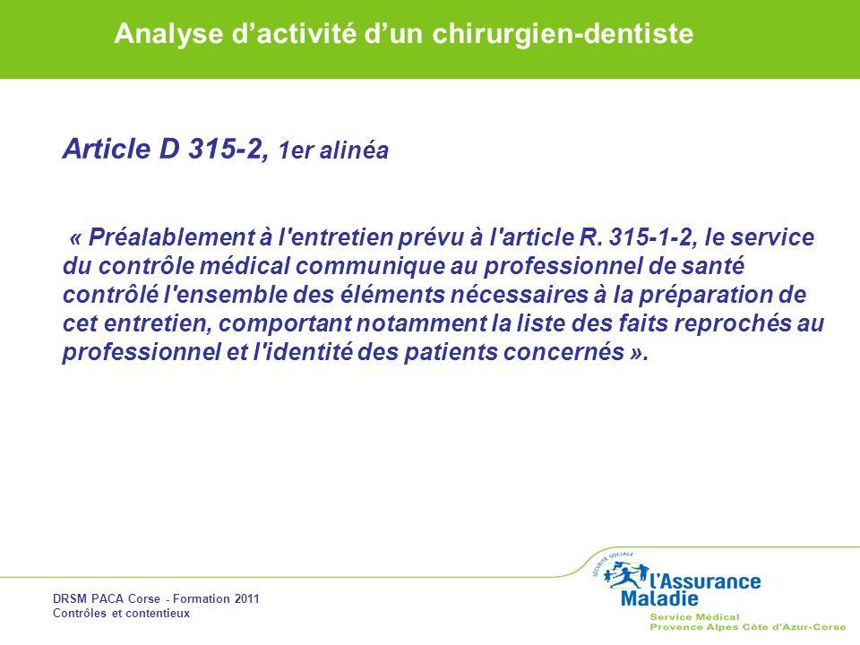 Article D 315-2, 1er alinéa