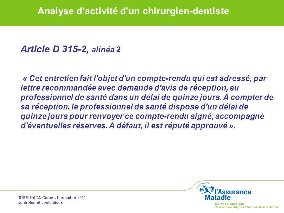 Article D 315-2, alinéa 2