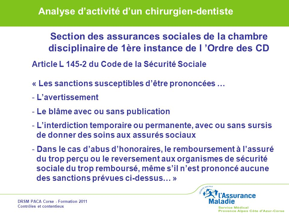Section des assurances sociales de la chambre disciplinaire de 1ère instance de l 'Ordre des CD