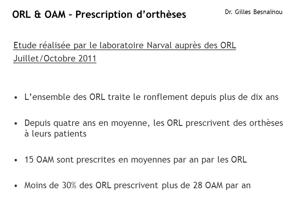 ORL & OAM – Prescription d'orthèses