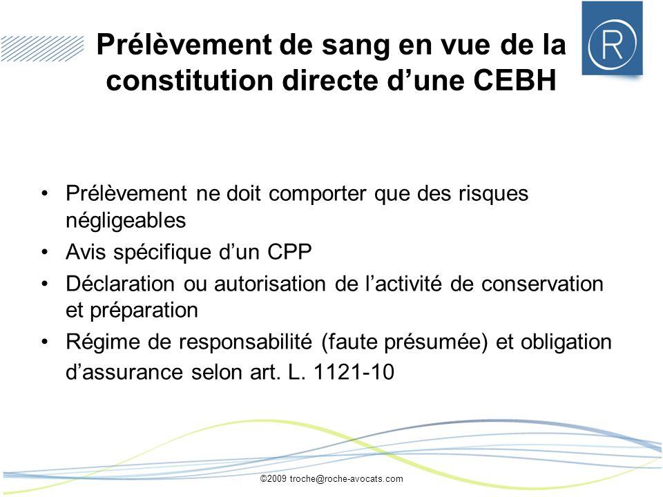 Prélèvement de sang en vue de la constitution directe d'une CEBH