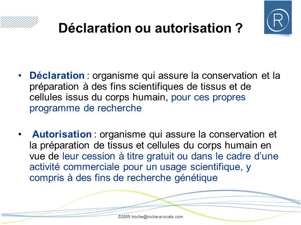 Déclaration ou autorisation