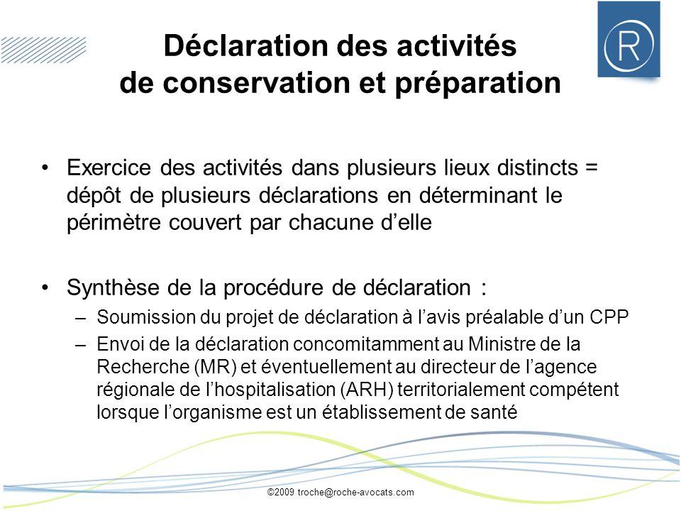 Déclaration des activités de conservation et préparation