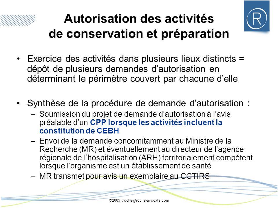 Autorisation des activités de conservation et préparation