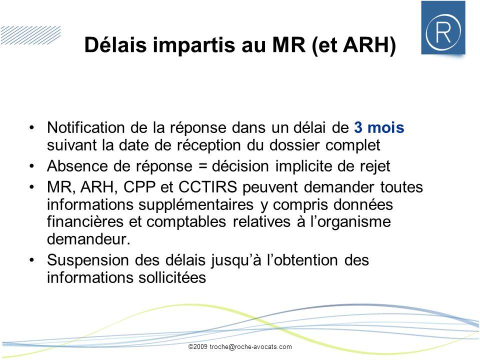 Délais impartis au MR (et ARH)