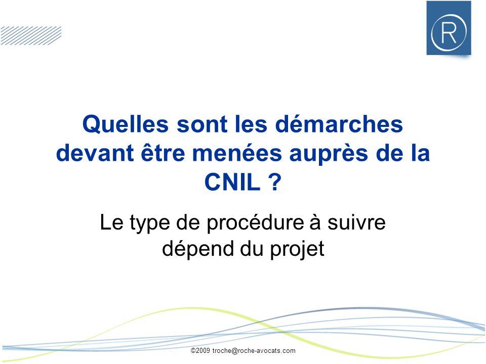 Quelles sont les démarches devant être menées auprès de la CNIL