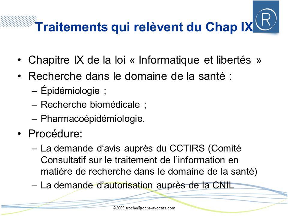 Traitements qui relèvent du Chap IX