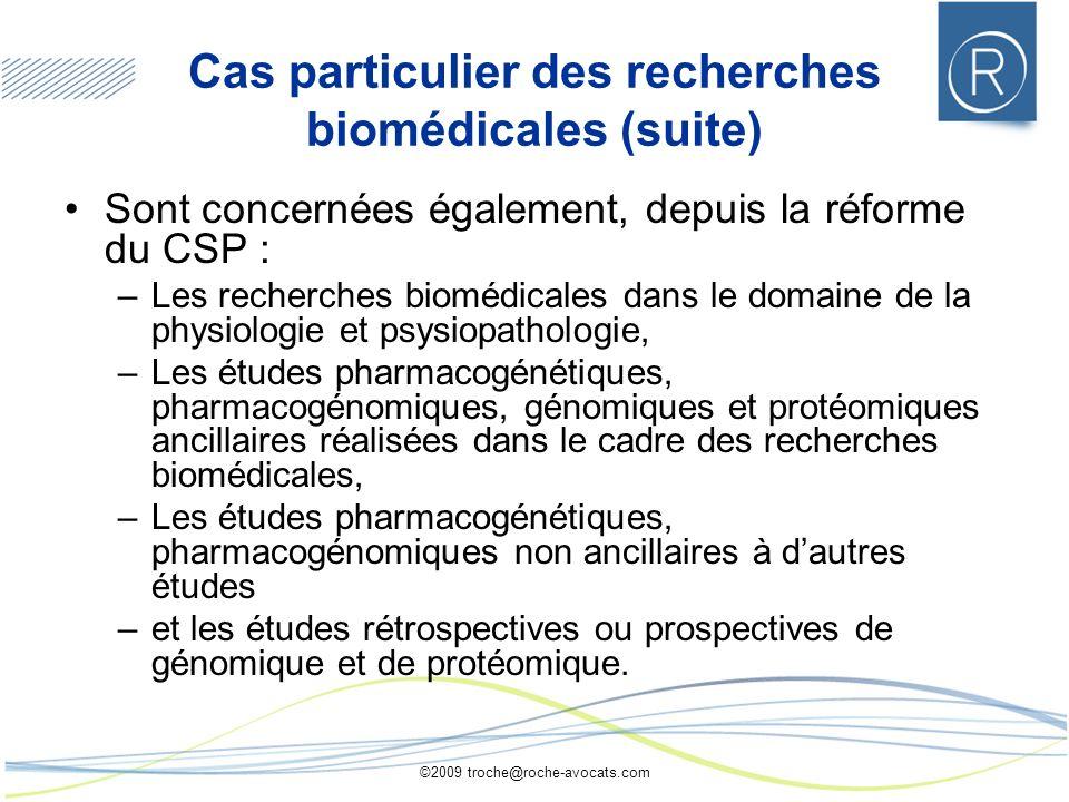 Cas particulier des recherches biomédicales (suite)