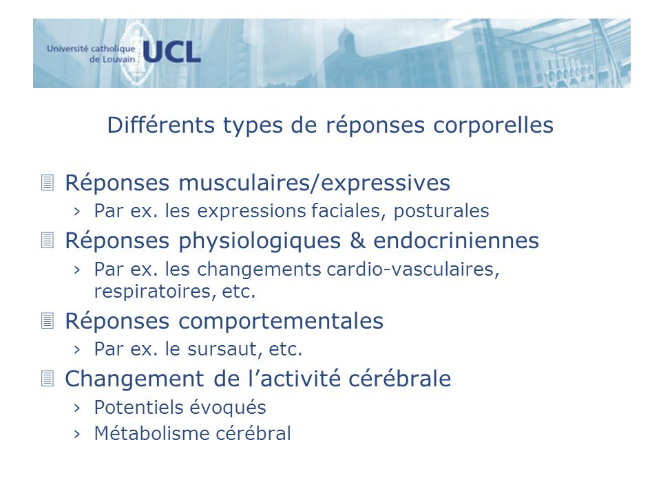 Différents types de réponses corporelles