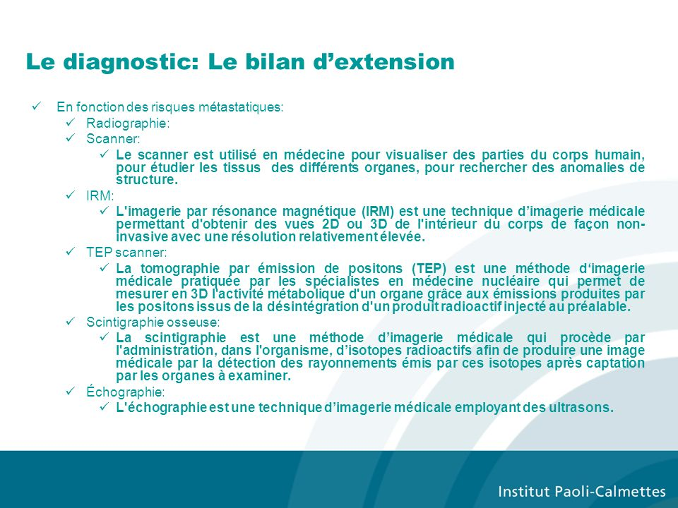 Le diagnostic: Le bilan d'extension