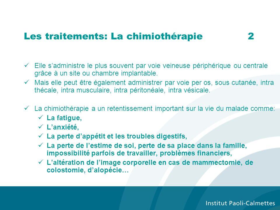 Les traitements: La chimiothérapie 2
