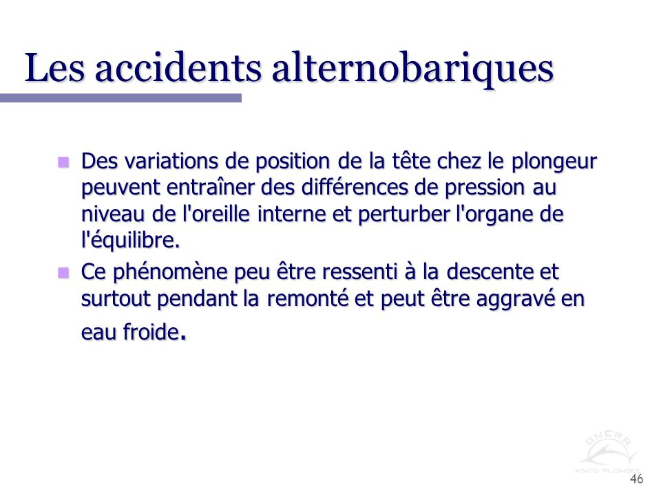 Les accidents alternobariques