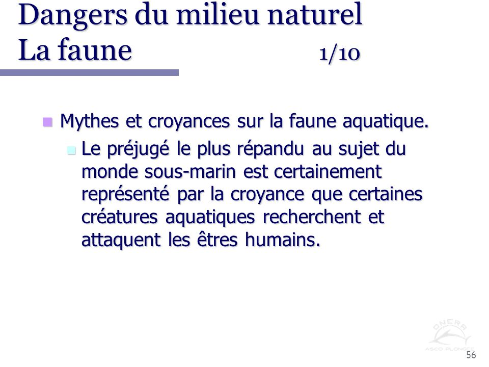 Dangers du milieu naturel La faune 1/10