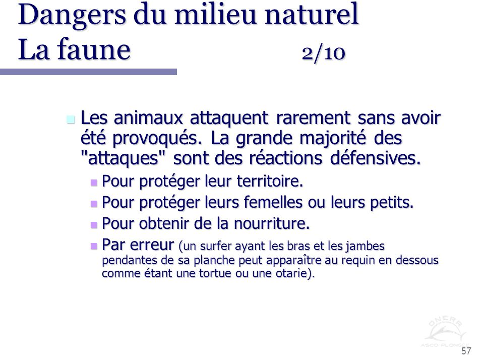 Dangers du milieu naturel La faune 2/10