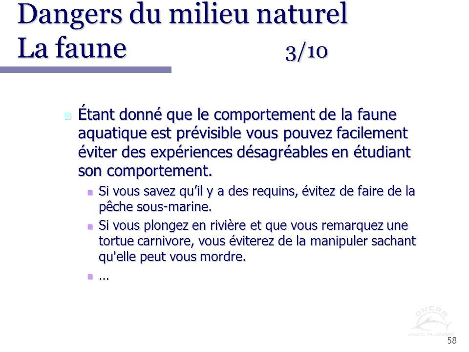 Dangers du milieu naturel La faune 3/10
