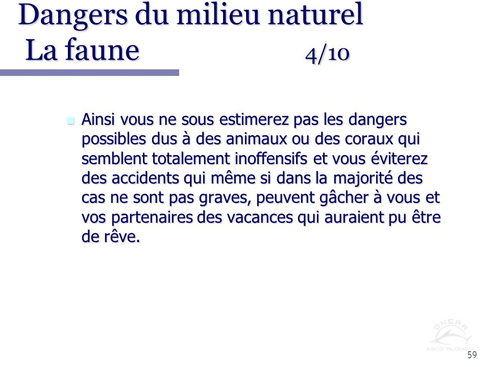 Dangers du milieu naturel La faune 4/10