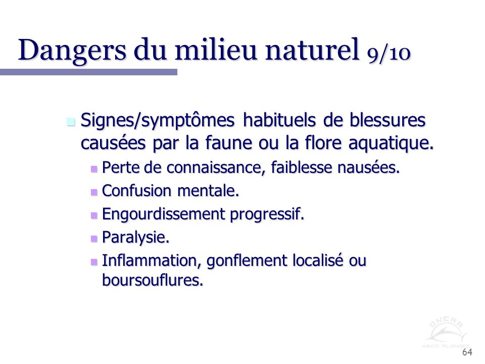 Dangers du milieu naturel 9/10