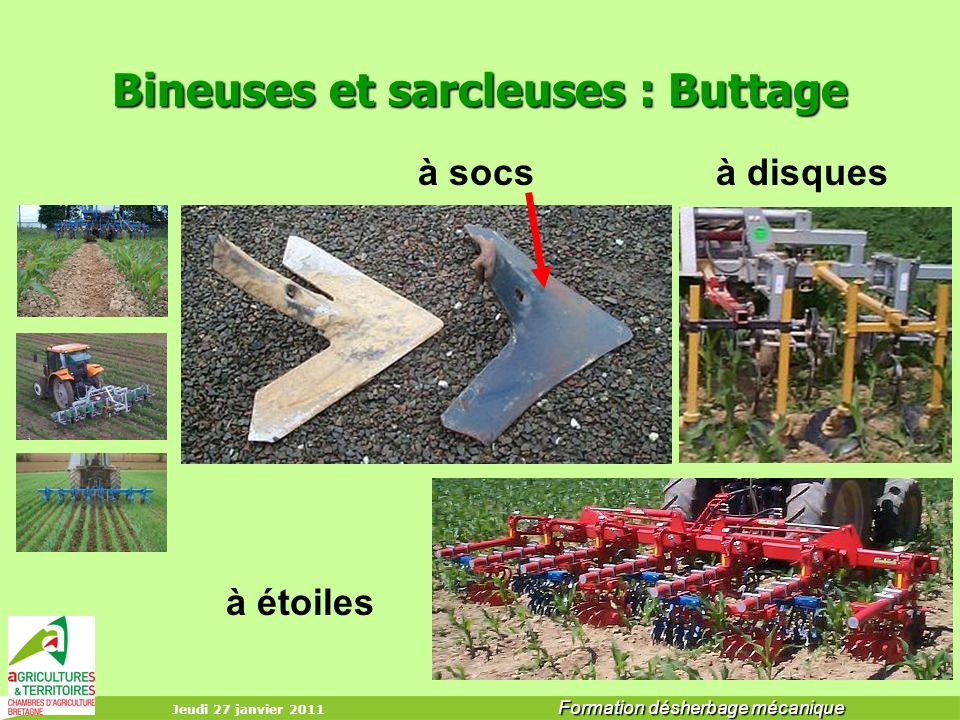 Bineuses et sarcleuses : Buttage