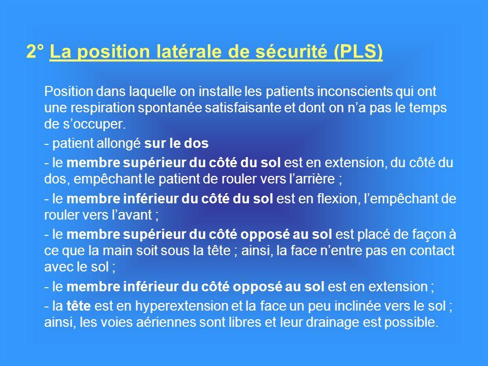 2° La position latérale de sécurité (PLS)