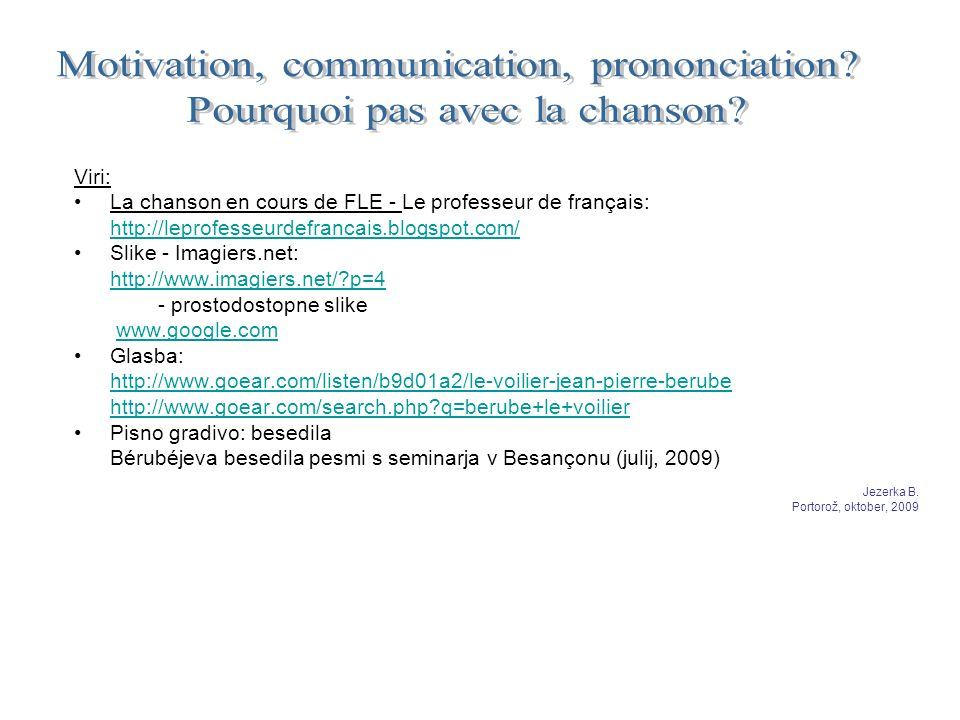 Motivation, communication, prononciation