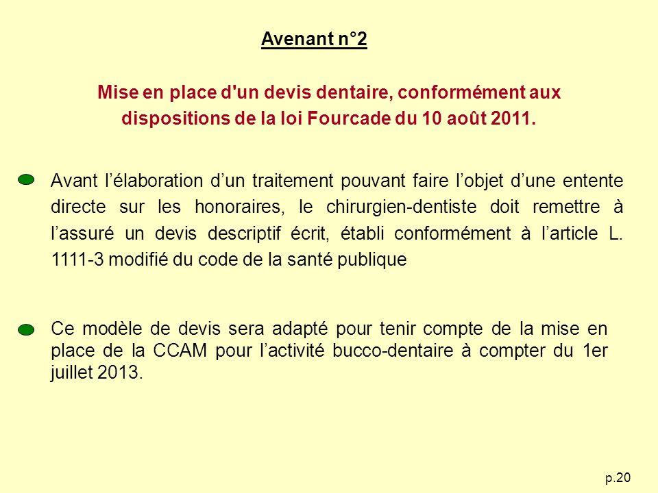 Avenant n°2 Mise en place d un devis dentaire, conformément aux dispositions de la loi Fourcade du 10 août 2011.