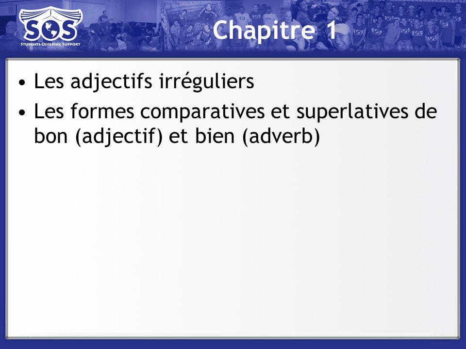 Chapitre 1 Les adjectifs irréguliers