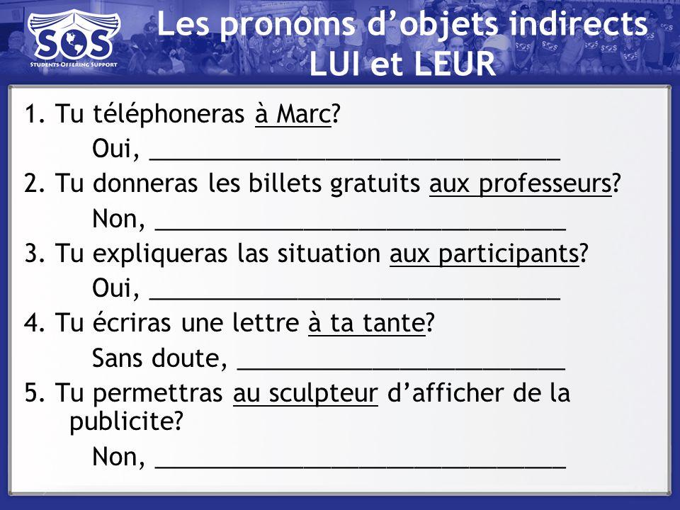 Les pronoms d'objets indirects LUI et LEUR